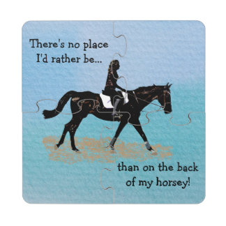 No Place I'd Rather Be - Equestrian Horse Puzzle Coaster