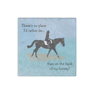 No Place I'd Rather Be - Equestrian Horse Stone Magnet