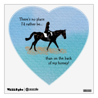No Place I'd Rather Be - Equestrian Horse Wall Skin