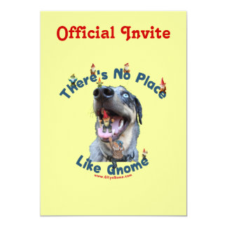 No Place Like Gnome Dog 5x7 Paper Invitation Card