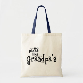 No Place Like Grandpa's Bag