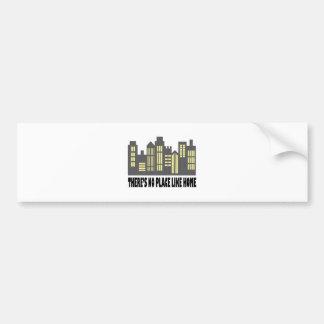 No Place Like Home Car Bumper Sticker