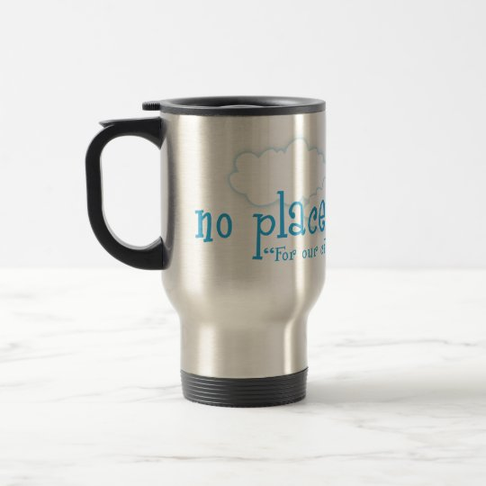 No Place Like Home Christian travel mug
