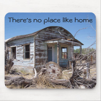 No Place Like Home Mouse Pad