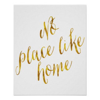 No Place Like Home Quote Faux Gold Foil Metallic Poster