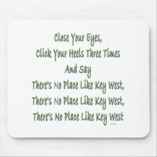 No Place Like Key West copy.jpg Mouse Pad