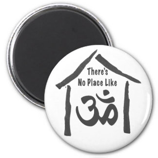 No Place Like Om Calligraphy Magnet