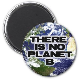 No Planet B 2 Inch Round Magnet