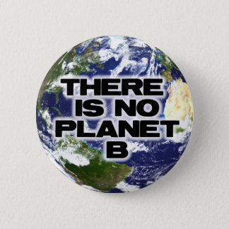 No Planet B Button