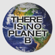 No Planet B Environmentally Aware Stickers