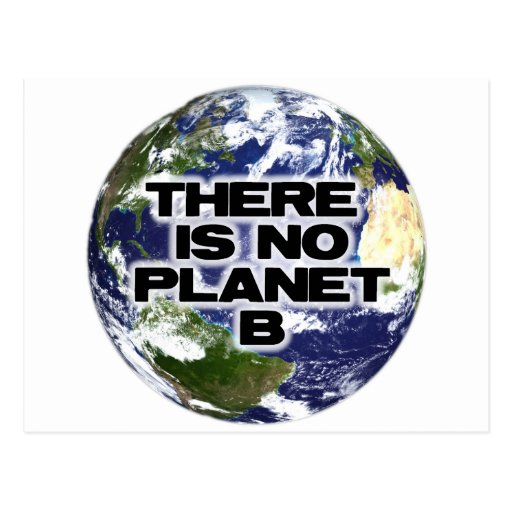 No Planet B Post Cards