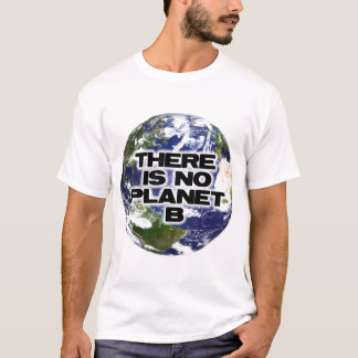 No Planet B T-Shirt