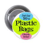 No Plastic Bags Pin