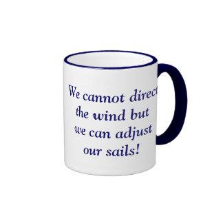 No podemos dirigir el viento sino que podemos ajus taza a dos colores