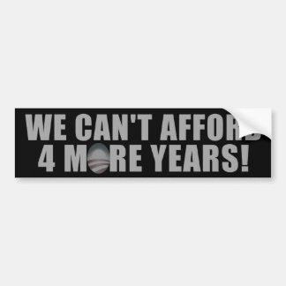 No podemos permitirnos 4 más años - Barack Obama a Etiqueta De Parachoque