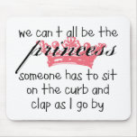 No podemos todos ser la princesa tapete de ratones