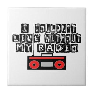 No podría vivir sin mi radio azulejo cuadrado pequeño