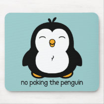 No Poking The Penguin Mouse Pad