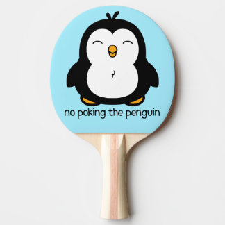 No Poking The Penguin Ping Pong Paddle