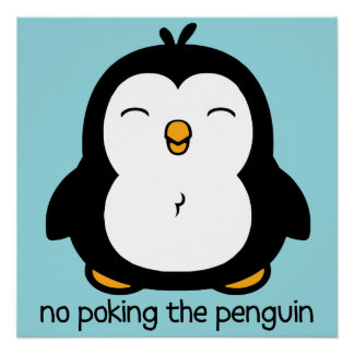 No Poking The Penguin Poster