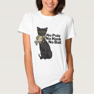 No Pole No Hook No Bait T-shirts