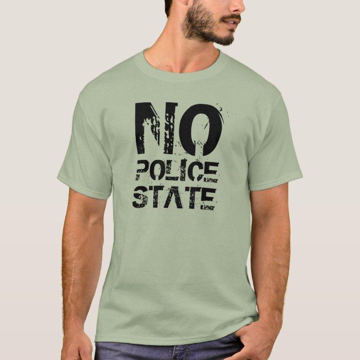 No Police State Shirt