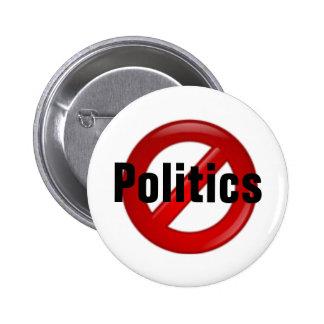 No Politics Pinback Button