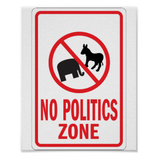 No Politics Zone warning sign