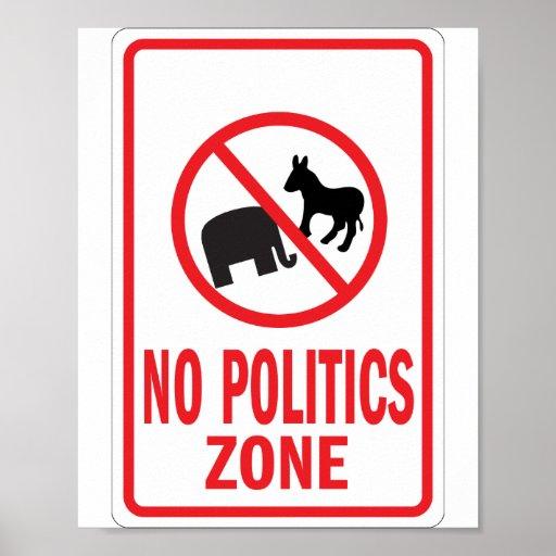No Politics Zone warning sign Print
