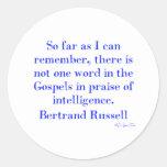 No Praise Of Intelligence In The Gospels Classic Round Sticker