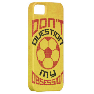 No pregunte mi obsesión del fútbol iPhone 5 fundas