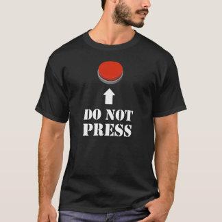 No presione el botón rojo playera