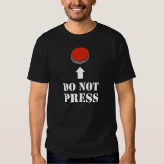 No presione el botón rojo playeras
