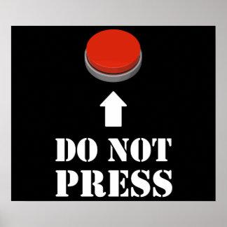 No presione el botón rojo póster