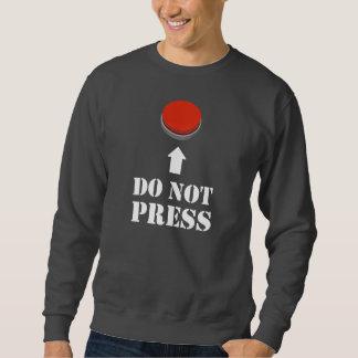 No presione el botón rojo sudaderas encapuchadas