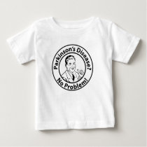 No Problem Baby T-Shirt