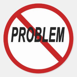 """No Problem"" Classic Round Sticker"