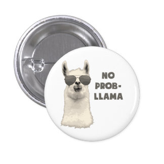 No Problem Llama 1 Inch Round Button