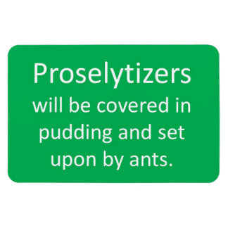 No Proselytizers Magnet