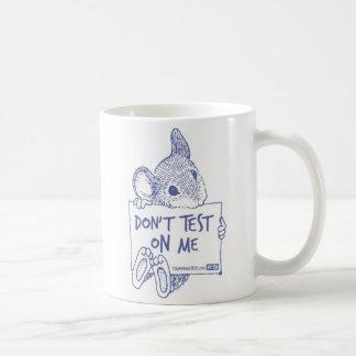 No pruebe en mí la taza