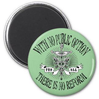 No Public, No Reform 2 Inch Round Magnet