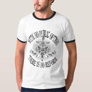No Public, No Reform T-Shirt