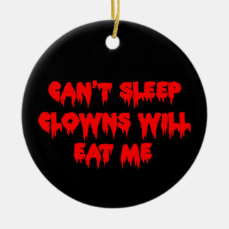 No puede dormir los payasos me comerá adorno redondo de cerámica