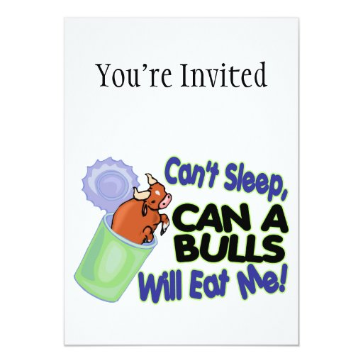 No puede dormir puede de toros me comerá invitación 12,7 x 17,8 cm
