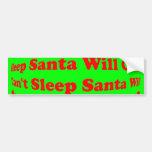 ¡No puede dormir Santa vendrá! Pegatina para el pa Pegatina De Parachoque