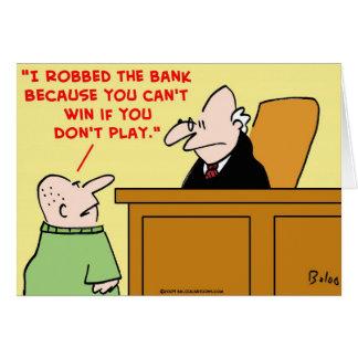 no puede ganar si usted no juega al juez del atrac tarjeta
