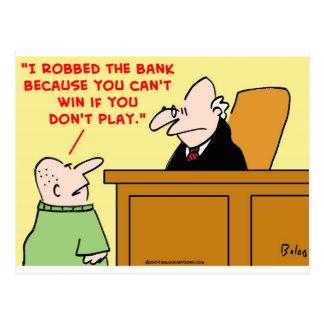 no puede ganar si usted no juega al juez del atrac postal