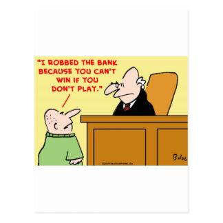 no puede ganar si usted no juega al juez del atrac tarjetas postales