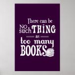 No puede haber cosa tal como demasiados libros impresiones