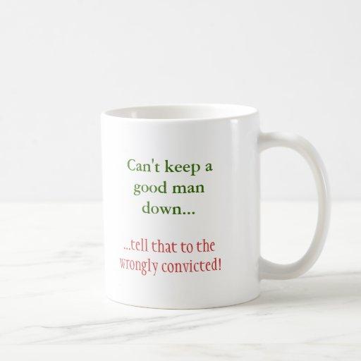 No puede limitar a un buen hombre…,… diga eso… taza básica blanca